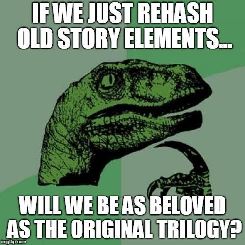 Philosoraptor contemplating the franchises legacy.
