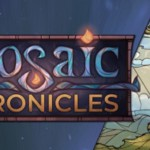 Mosiac Chronicles